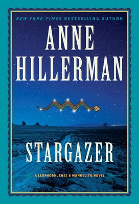 Stargazer: A Novel (A Leaphorn, Chee & Manuelito Novel #6) Cover Image
