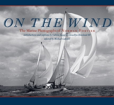 On the Wind: The Marine Photographs of Norman Fortier (Imago Mundi Book) Cover Image