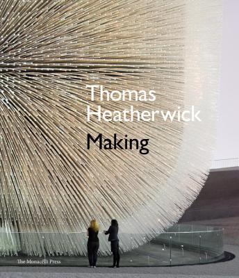 Thomas Heatherwick: Making Cover Image