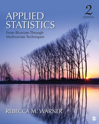 Applied Statistics: From Bivariate Through Multivariate Techniques Cover Image
