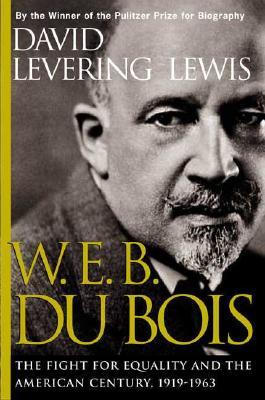 W. E. B. Du Bois, 1919-1963 Cover