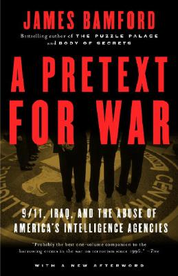 A Pretext for War: 9/11, Iraq, and the Abuse of America's Intelligence Agencies Cover Image