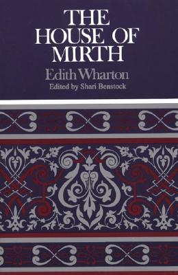 The House of Mirth (Case Studies in Contemporary Criticism) Cover Image