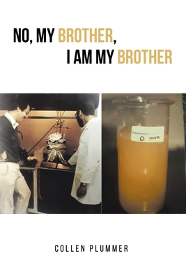 No, My Brother, I am My Brother Cover Image