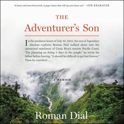 The Adventurer's Son: A Memoir Cover Image