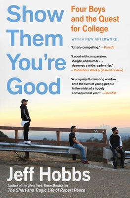Show Them You're Good: Four Boys and the Quest for College Cover Image