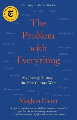 The Problem with Everything: My Journey Through the New Culture Wars Cover Image