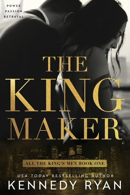 The Kingmaker (All the King's Men #1) Cover Image