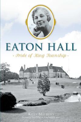 Eaton Hall: Pride of King Township Cover Image