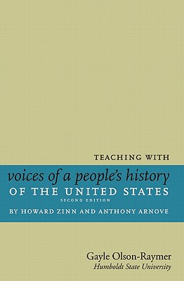 Teaching with Voices of a People's History of the United States by Howard Zinn and Anthony Arnove Cover
