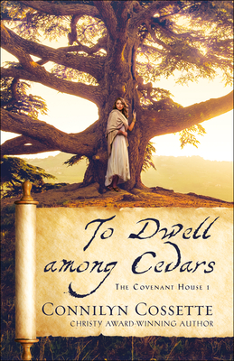 To Dwell Among Cedars Cover Image