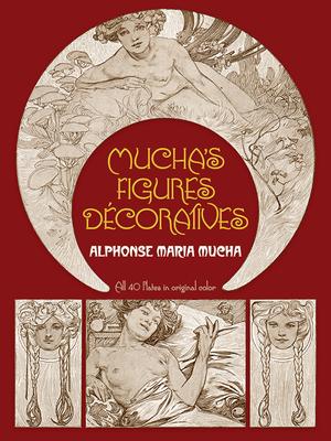 Mucha's Figures Décoratives (Dover Fine Art) Cover Image