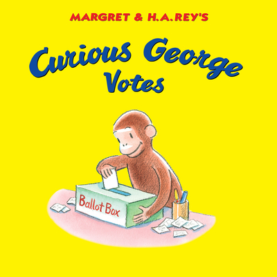 Curious George Votes Cover Image
