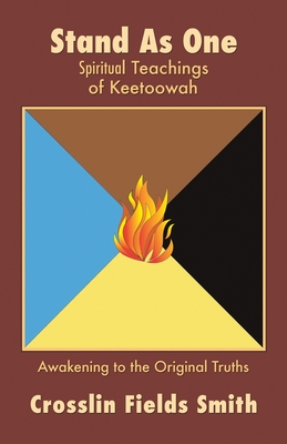 Stand As One: Spiritual Teachings of Keetoowah Cover Image