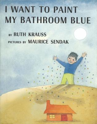 I Want to Paint My Bathroom Blue Cover Image