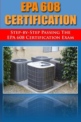 Step by Step passing the EPA 608 certification exam Cover Image
