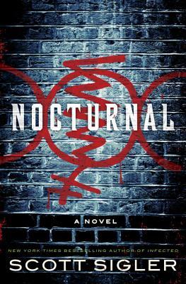 Nocturnal (Hardcover) By Scott Sigler