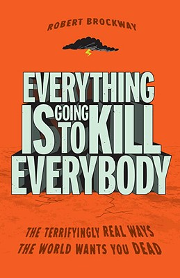 Everything Is Going to Kill Everybody Cover