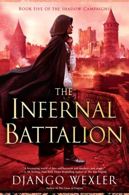The Infernal Battalion (Shadow Campaigns #5) Cover Image