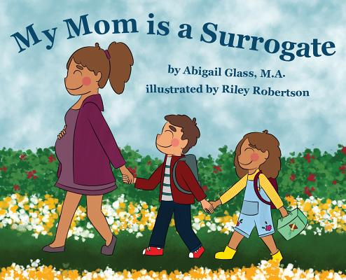 My Mom is a Surrogate Cover Image