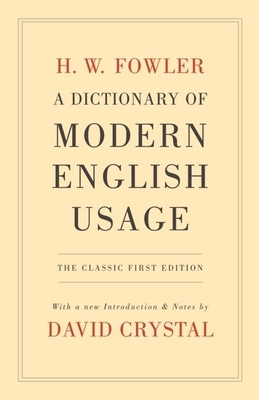 A Dictionary of Modern English Usage Cover Image