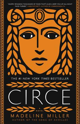 Circe Madeline Miller, Little Brown, $27,