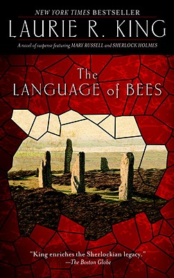 The Language of Bees: A novel of suspense featuring Mary Russell and Sherlock Holmes Cover Image