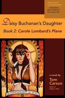Daisy Buchanan's Daughter Book 2: Carole Lombard's Plane: Book 2: Carole Lombard's Plane Cover Image