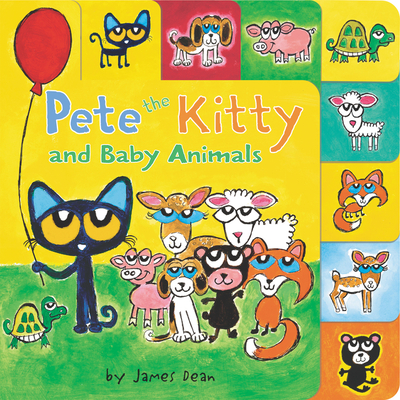 Pete the Kitty and Baby Animals (Pete the Cat) Cover Image