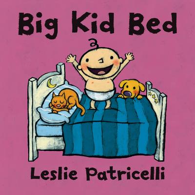 Big Kid Bed (Leslie Patricelli board books) Cover Image