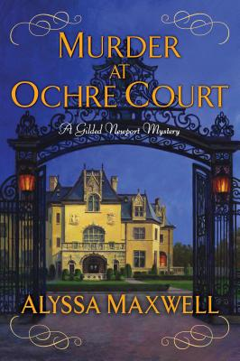 Murder at Ochre Court (A Gilded Newport Mystery #6) Cover Image