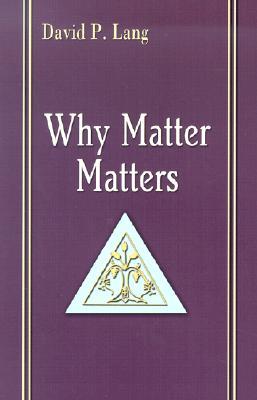 Cover for Why Matter Matters