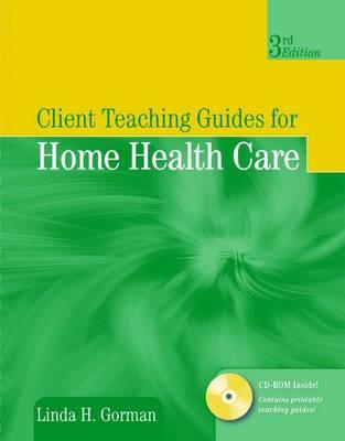 Client Teaching Guides for Home Health Care Cover Image