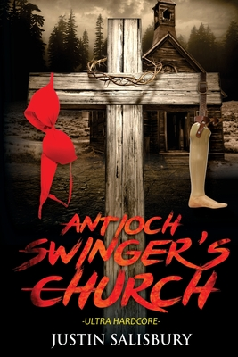 Antioch Swinger's Church Ultra Hardcore Cover Image