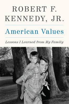 American Values: Lessons I Learned from My Family Cover Image