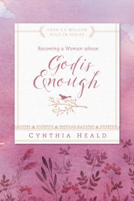 Becoming a Woman Whose God Is Enough (Bible Studies: Becoming a Woman) Cover Image