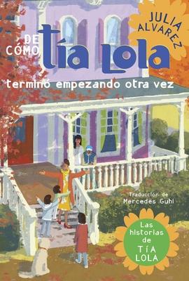 de Como Tia Lola Termino Empezando Otra Vez Cover
