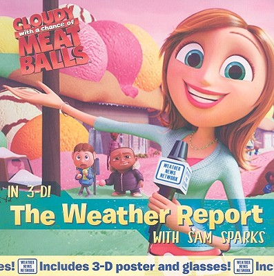 The Weather Report with Sam Sparks [With 3-D Glasses] Cover