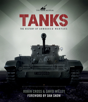 Tanks: The History of Armoured Warfare Cover Image