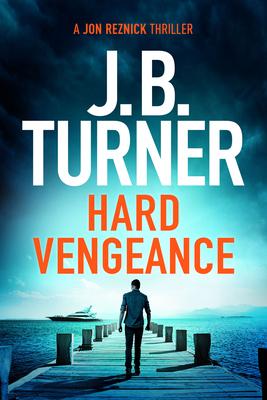 Hard Vengeance (Jon Reznick Thriller #9) Cover Image