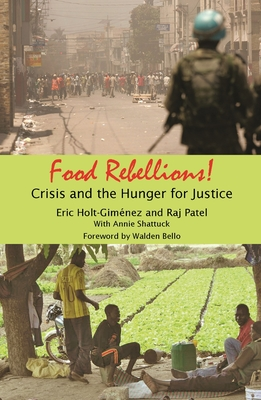 Food Rebellions: Crisis and the Hunger for Justice Cover Image