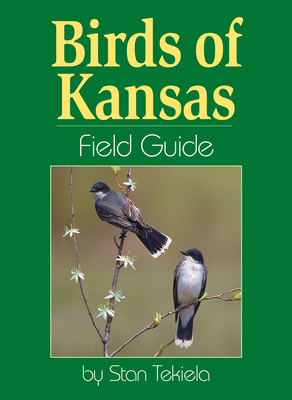 Birds of Kansas Field Guide (Bird Identification Guides) Cover Image