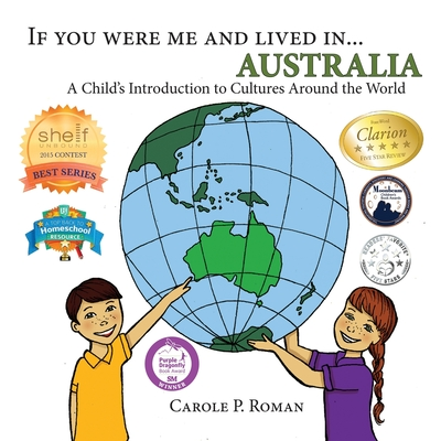 If You Were Me and Lived in... Australia: A Child's Introduction to Cultures Around the World (If You Were Me and Lived In...Cultural #8) Cover Image