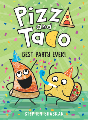 Pizza and Taco: Best Party Ever! Cover Image