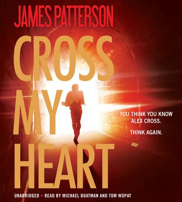 Cross My Heart (Alex Cross) Cover Image