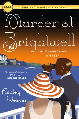 Murder at the Brightwell: The First Amory Ames Mystery (An Amory Ames Mystery #1) Cover Image
