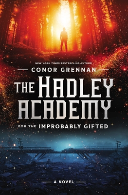 The Hadley Academy for the Improbably Gifted Cover Image
