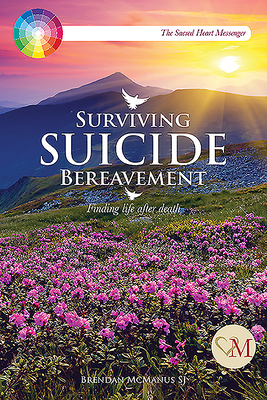Surviving Suicide Bereavement: Finding Life After Death Cover Image