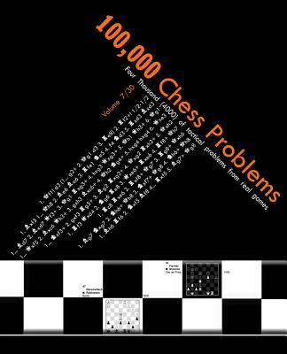 100,000 Chess Problems: Book 7/30 - A Series of 30-Volume Set Cover Image