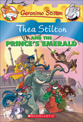 Thea Stilton and the Prince's Emerald (Geronimo Stilton: Thea Stilton #12) Cover Image